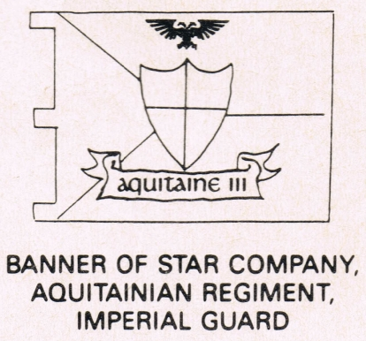 Star Company, Aquitainian Regiment, Imperial Guard