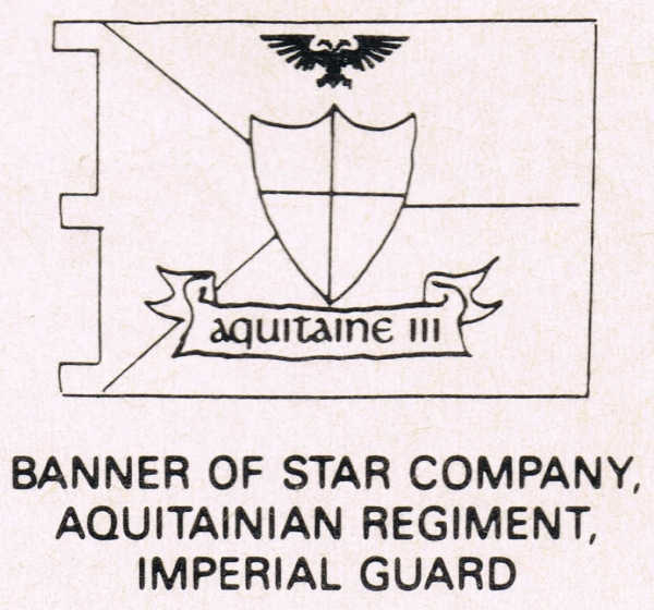 Star Company, Aquitainian Regiment, Imperial Guard